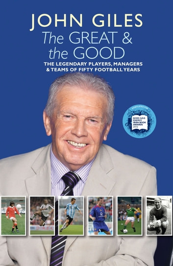 The Great and the Good ebook by John Giles