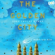 The Golden City audiobook by John Twelve Hawks