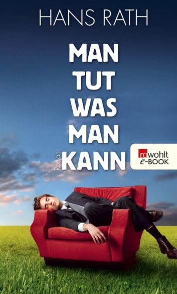 Man tut, was man kann ebook by Hans Rath