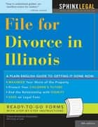 File for Divorce in Illinois ebook by Diana Summers