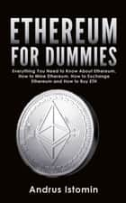 Ethereum For Dummies ebook by Andru Istomin