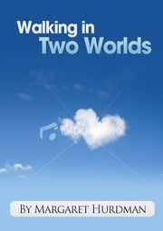 Walking in Two Worlds ebook by Don Hale