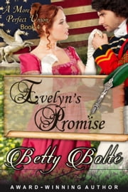 Evelyn's Promise (A More Perfect Union Series, Book 4) ebook by Betty Bolte