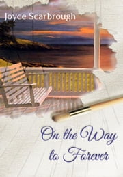 On the Way to Forever ebook by Joyce Scarbrough