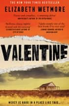 Valentine ebook by Elizabeth Wetmore