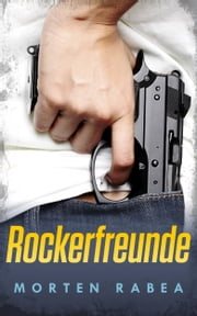 Rockerfreunde ebook by Morten Rabea
