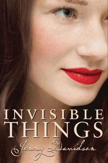 Invisible Things ebook by Jenny Davidson