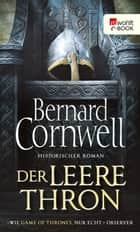 Der leere Thron eBook by Bernard Cornwell, Karolina Fell