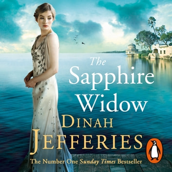 The Sapphire Widow - The Enchanting Richard & Judy Book Club Pick 2018 audiobook by Dinah Jefferies