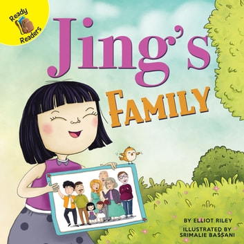 Jing's Family eBook by Elliot Riley