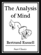 The Analysis of Mind ebook by