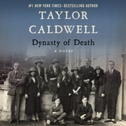 Dynasty of Death - A Novel audiobook by Taylor Caldwell
