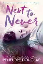 Next To Never ebook by