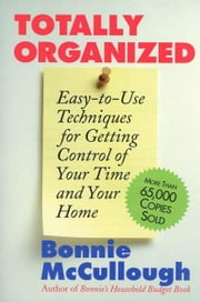Totally Organized ebook by Bonnie Runyan McCullough