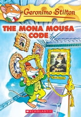 Geronimo Stilton #15: The Mona Mousa Code ebook by Geronimo Stilton