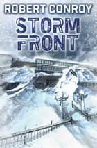 Storm Front ebook by Robert Conroy