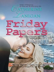 Friday Papers ebook by Catherine Lanigan