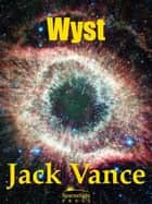 Wyst: Alastor 1716 ebook by Jack Vance