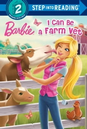 I Can Be a Farm Vet (Barbie) ebook by Apple Jordan,Kellee Riley