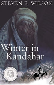 Winter in Kandahar ebook by Steven E. Wilson