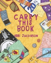 Carry This Book ebook by Abbi Jacobson