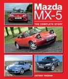 Mazda MX-5 ebook by Antony Ingram