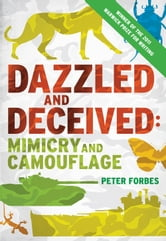 Dazzled and Deceived ebook by Peter Forbes