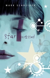 Starcrossed ebook by Mark Schreiber