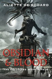 Obsidian and Blood ebook by Aliette de Bodard
