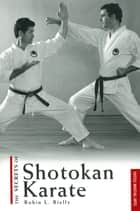 Secrets of Shotokan Karate ebook by Robin L. Rielly