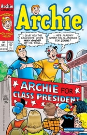 Archie #551 ebook by Bill Golliher,Craig Boldman,Barbara Slate,Stan Goldberg,Bob Smith,Vickie Williams,Barry Grossman