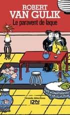 Le paravent de laque ebook by Robert VAN GULIK, Roger GUERBET