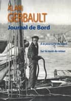 Journal de bord ebook by Alain Gerbault