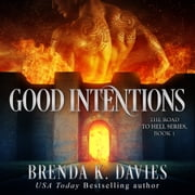 Good Intentions audiobook by Brenda K. Davies