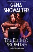 The Darkest Promise ebook by Gena Showalter