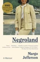 Negroland - A Memoir ebook by Margo Jefferson