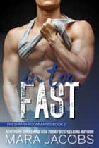 In Too Fast ebook by Mara Jacobs
