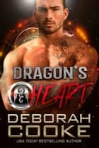 Dragon's Heart - A Paranormal Romance ebook by Deborah Cooke
