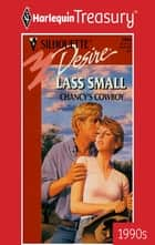 Chancy's Cowboy ebook by Lass Small