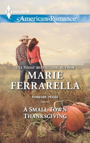 A Small Town Thanksgiving ebook by Marie Ferrarella