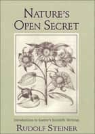 Nature's Open Secret ebook by Rudolf Steiner; John Barnes