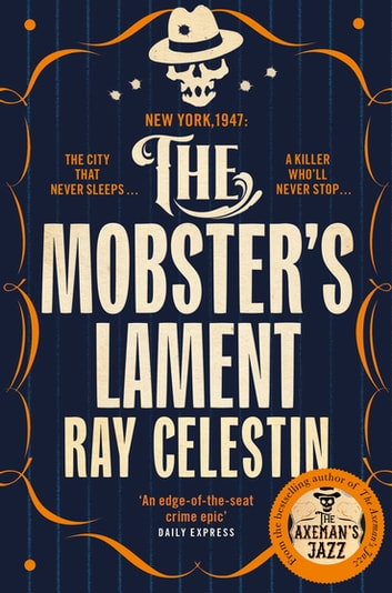 The Mobster's Lament ebook by Ray Celestin