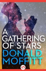 A Gathering of Stars ebook by Donald Moffitt