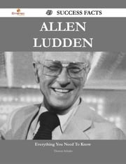 Allen Ludden 49 Success Facts - Everything you need to know about Allen Ludden ebook by Theresa Schultz
