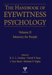 Handbook Of Eyewitness Psychology 2 Volume Set ebook by Rod C. L. Lindsay,David F. Ross,J. Don Read,Michael P. Toglia