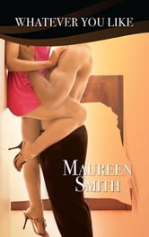 Whatever You Like ebook by Maureen Smith