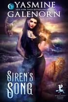 Siren's Song ebook by Yasmine Galenorn