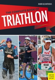 The Complete Book of Triathlon Training, 3rd Ed ebook by Mark Kleanthous