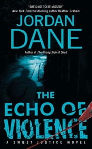 The Echo of Violence ebook by Jordan Dane