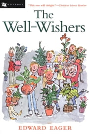 The Well-Wishers ebook by Edward Eager,N. M. Bodecker